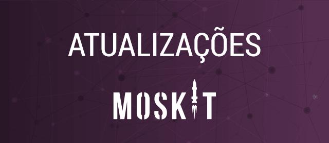 Novidades de novembro no Moskit CRM - Versão 0.11.0 liberada