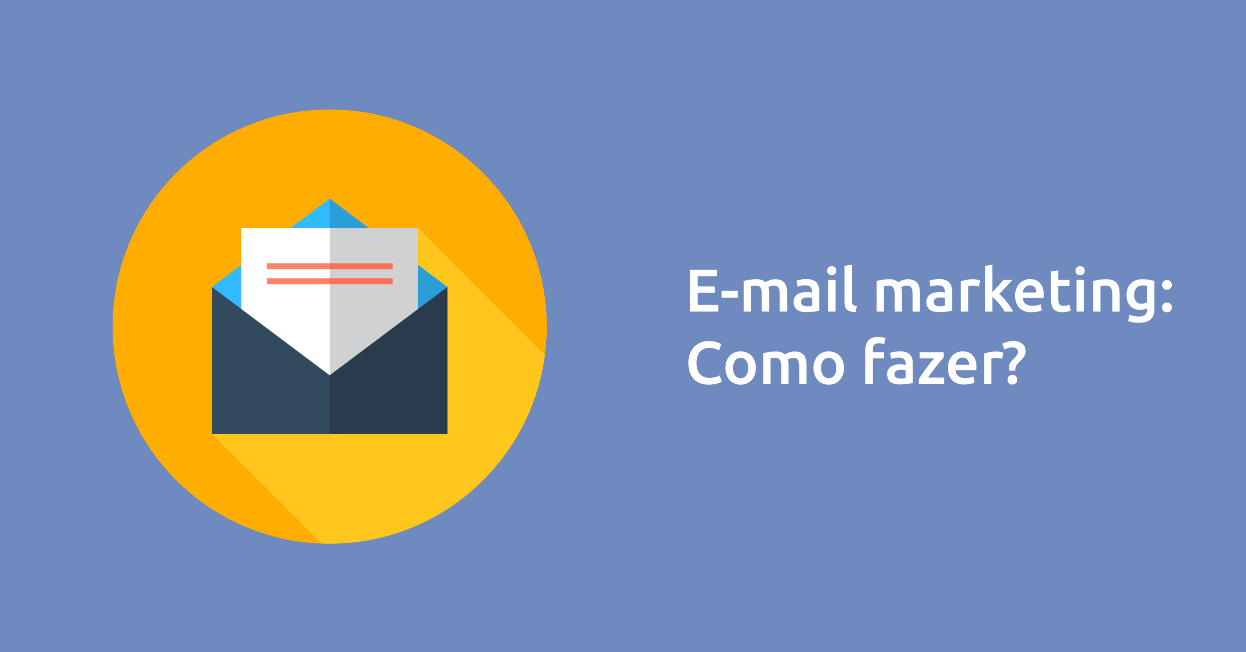 E-mail marketing: como fazer?